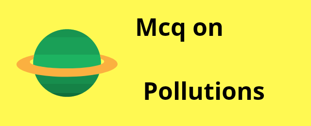 mcq-on-pollutions
