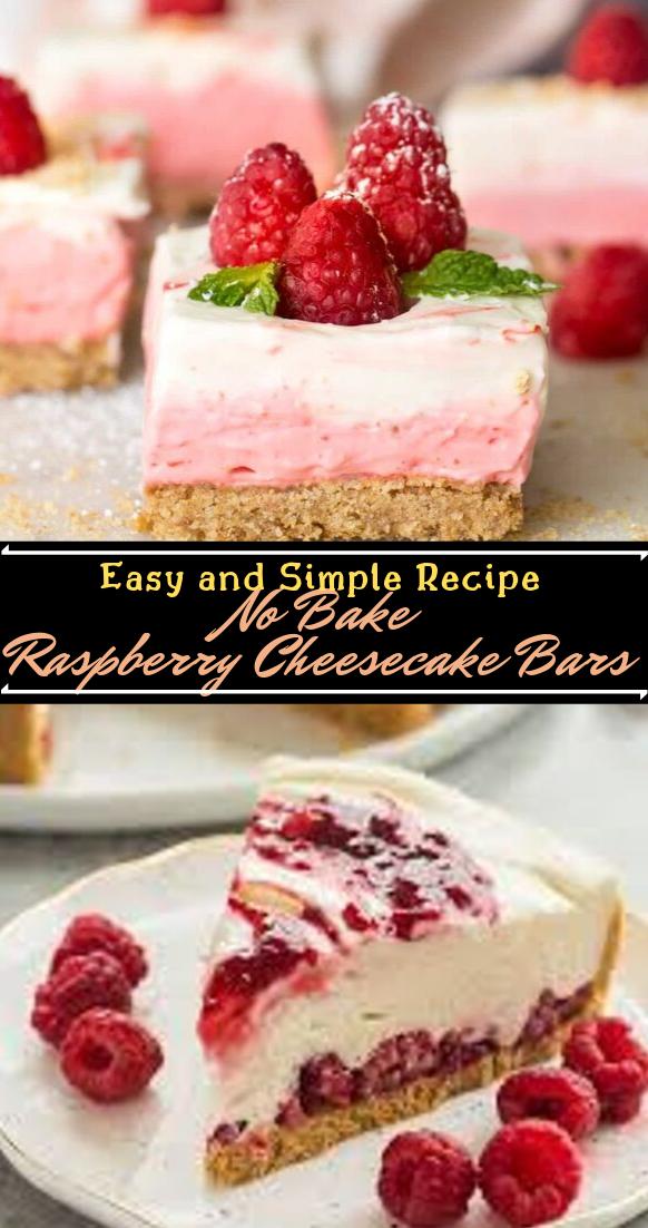 No Bake Raspberry Cheesecake Bars #desserts #cakerecipe #chocolate #fingerfood #easy