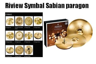 Riview Symbal Sabian paragon