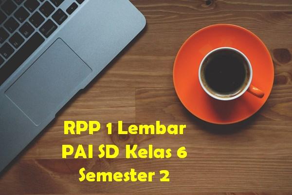 RPP 1 Lembar PAI SD Kelas 6 Semester 2