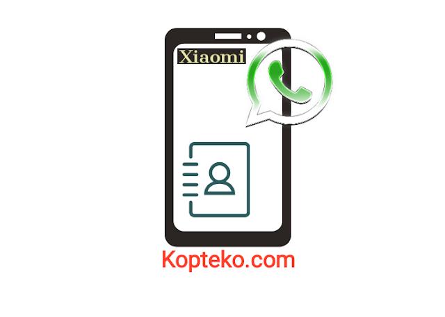 Kontak WhatsApp Tidak Muncul di Xiaomi