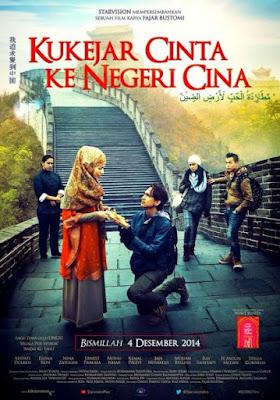 Poste Film Kukejar Cinta Ke Negeri Cina