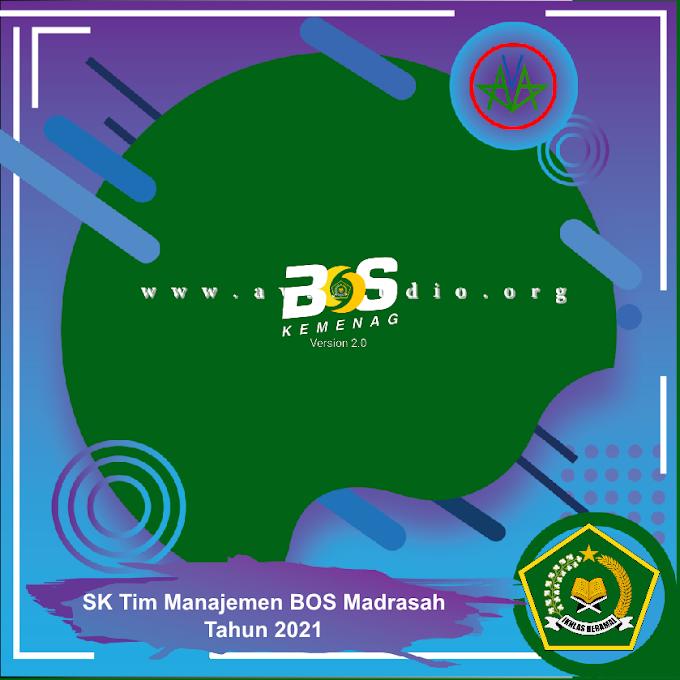 Format SK Tim Manajemen BOS Madrasah Tahun Anggaran 2021 (SK dan Lampirannya)