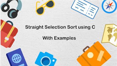 Straight Selection Sort using C