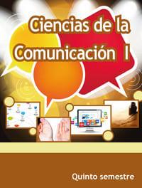 Ciencias de la Comunicación I Quinto Semestre Telebachillerato