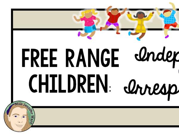 Free Range Children: Independent or Irresponsible?