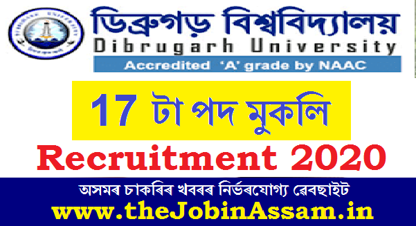 Dibrugarh University Recruitment 2020