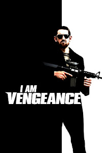 I Am Vengeance Poster