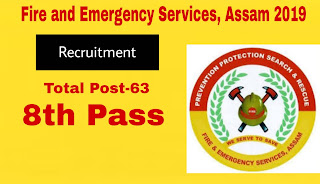 Fire and Emergency Services, Assam Recruitment 2019- Apply Online
