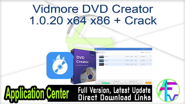 Vidmore DVD Creator 1.0.20 x64 x86 + Crack