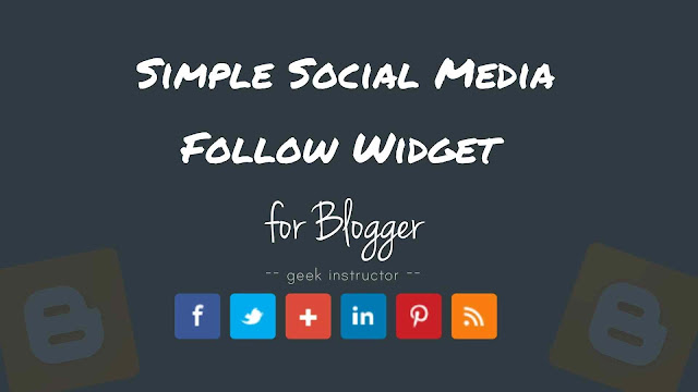 Simple social media follow buttons widget for Blogger