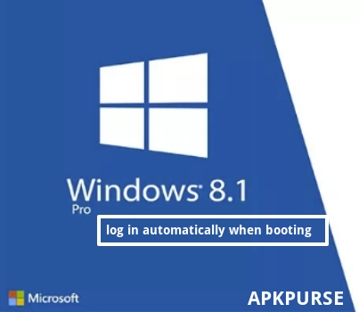 How-to-log-in-Automatically-When-Booting-Windows-8.1