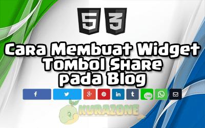 Cara Membuat Widget Tombol Share pada Blog