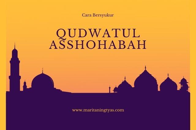 qudwatul asshohabah meneladani cara syukur sahabat nabi
