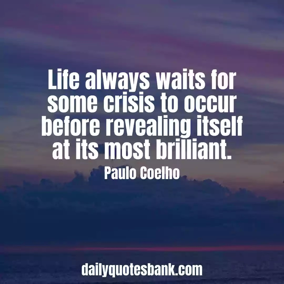 Paulo Coelho Quotes On Life Lessons That Will Change Your Life