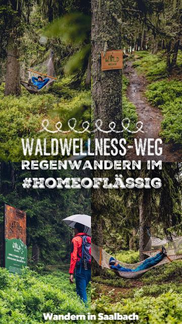 Waldwellness-Weg Saalbach  Regenwandern im #HomeofLässig  Waldbaden in Saalbach 20