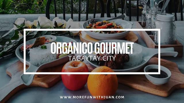 organico gourmet menu  organico gourmet menu mandaluyong  organico agribusiness  organico investment  la bella tagaytay  organico agribusiness ventures