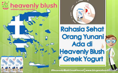Rahasia Sehat Orang Yunani Ada di Heavenly Blush Greek Yogurt - Blog Mas Hendra
