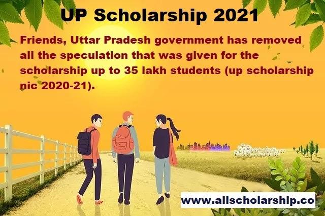 उत्तर प्रदेश सरकार देगी 35 लाख छात्रों को छात्रवृति ( up scholarship nic 2020-21 )