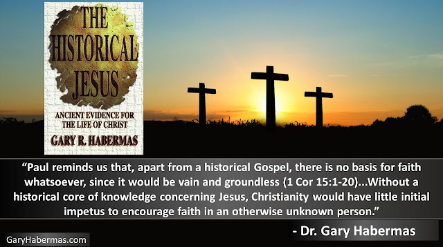"Quote from Gary Habermas from his book ""The Historical Jesus: Ancient Evidence For The Life of Christ""- ""Paul reminds us that, apart from a historical Gospel, there is no basis for faith whatsoever, since it would be vain and groundless (1 Cor 15:1-20)...Without a historical core of knowledge concerning Jesus, Christianity would have little initial impetus to encourage faith in an otherwise unknown person."" #History #Jesus #Christianity #Evidence #Religion #God"