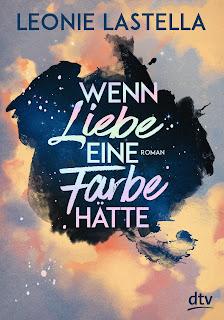 https://www.dtv.de/buch/leonie-lastella-wenn-liebe-eine-farbe-haette-74059/
