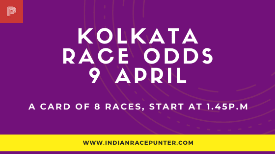 Kolkata Race Odds 9 April