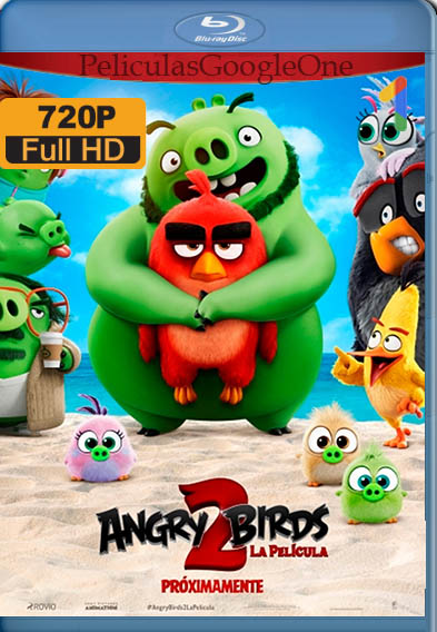Angry Birds 2: La Película [2019] [HD 720] [Latino-Inglés] [GoogleDrive][memo38HD]