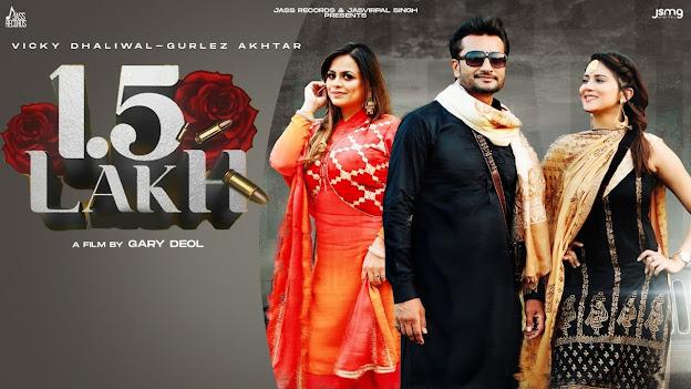 1.5 Lakh lyrics | Vicky Dhaliwal & Gurlez Akhtar | MixSingh | Latest Punjabi Songs 2020 Lyrics Planet