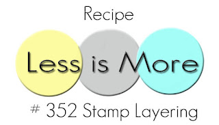 http://simplylessismoore.blogspot.co.uk/2017/10/challenge-352-stamp-layering.html