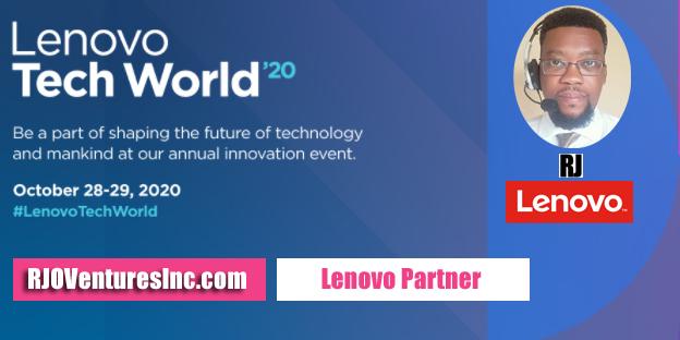 Lenovo Tech World 2020 - richardjohn786 - RJO Ventures Inc - Technology