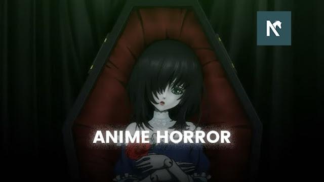 Rekomendasi Anime Horror Terseram