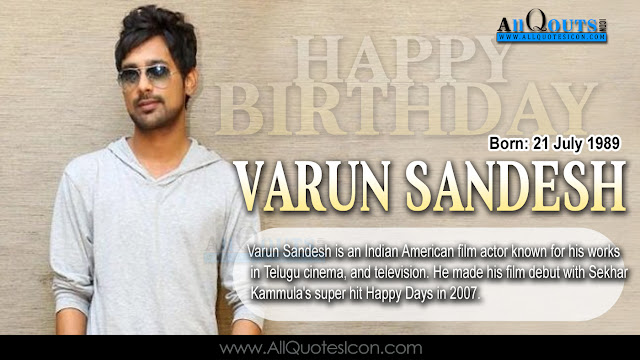 English-Varun Sandesh-Birthday-English-quotes-Whatsapp-images-Facebook-pictures-wallpapers-photos-greetings-Thought-Sayings-free