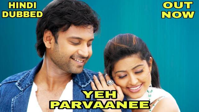 Yeh Parvaanee (Hindi Dubbed)