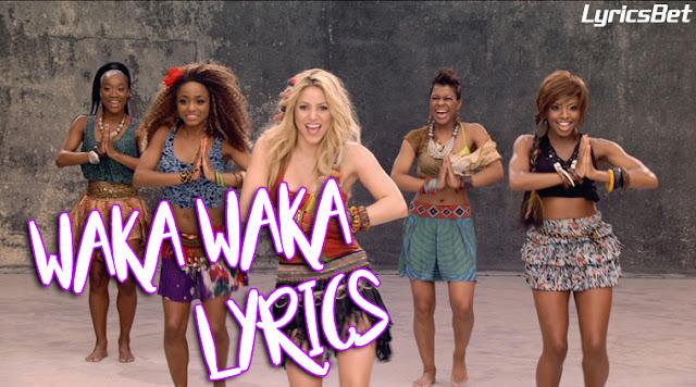 Waka Waka Song Lyrics