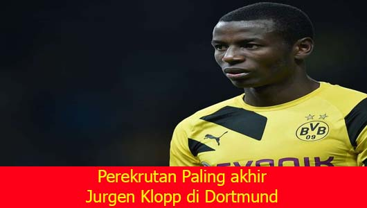 Perekrutan Paling akhir Jurgen Klopp di Dortmund
