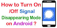 How to Turn Off/On Signal Disappearing Mode?