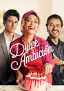 Dulce Ambición telenovela
