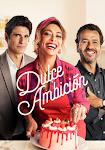 telenovela Dulce Ambición