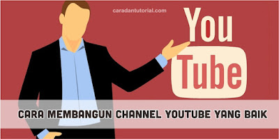 Cara membangun channel youtube