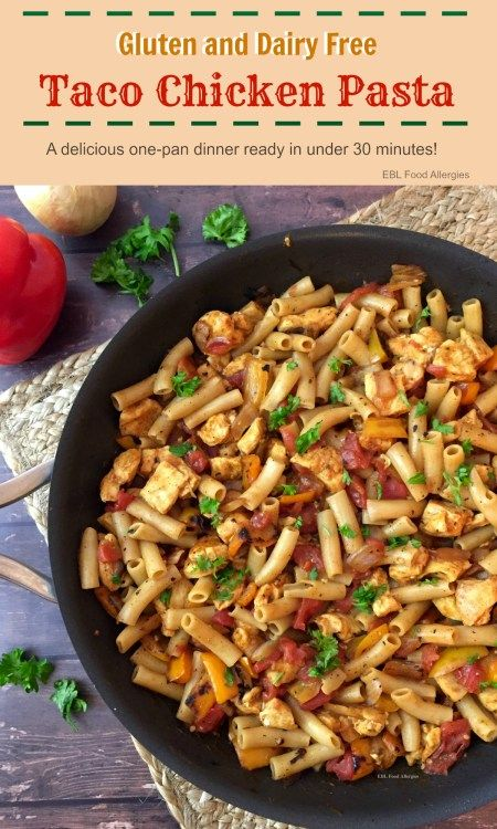 GLUTEN AND DAIRY FREE TACO CHICKEN PASTA #recipes #dinnerrecipes #recipesfordinner #homemaderecipes #homerecipesfordinner #food #foodporn #healthy #yummy #instafood #foodie #delicious #dinner #breakfast #dessert #yum #lunch #vegan #cake #eatclean #homemade #diet #healthyfood #cleaneating #foodstagram