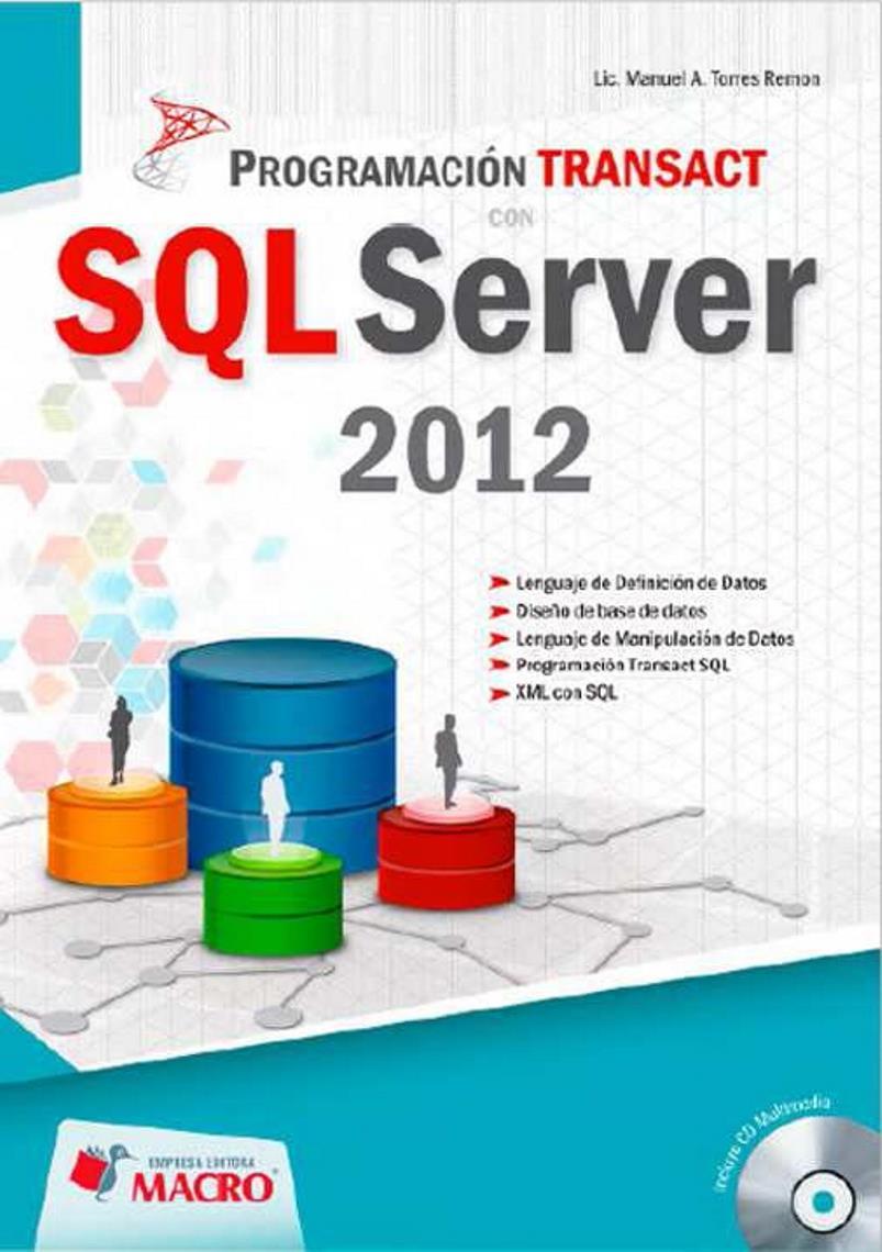 Programación Transact con SQL Server 2012 – Manuel Angel Torres Remon