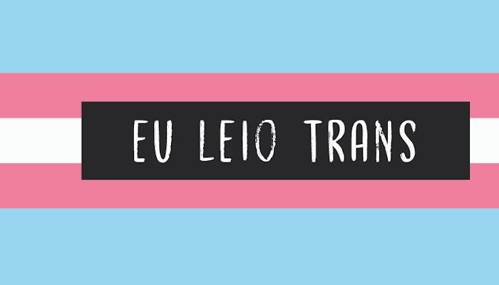 5 livros de autores trans para você conhecer