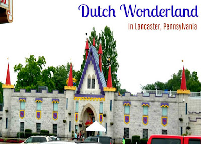 Dutch Wonderland Amusement Park in Lancaster Pennsylvania
