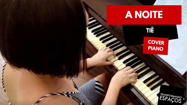 A noite - Tiê | Piano Cover - Edeltraut Lüdtke
