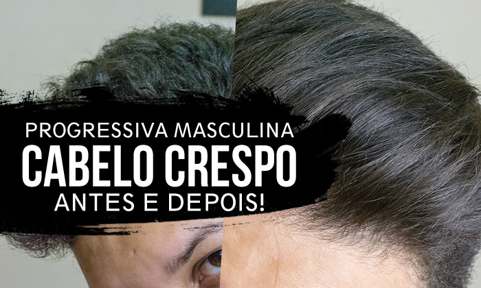 progressiva masculina cabelo curto e crespo. Antes e depois!