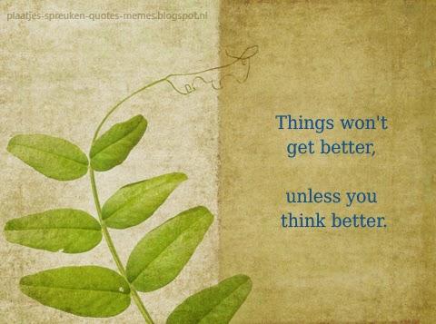 spreuken over positief denken plaatjes spreuken quotes memes: Mooie en wijze spreuken over  spreuken over positief denken