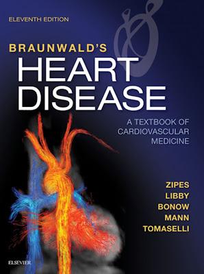 Braunwald's Heart Disease: A Textbook of Cardiovascular Medicine