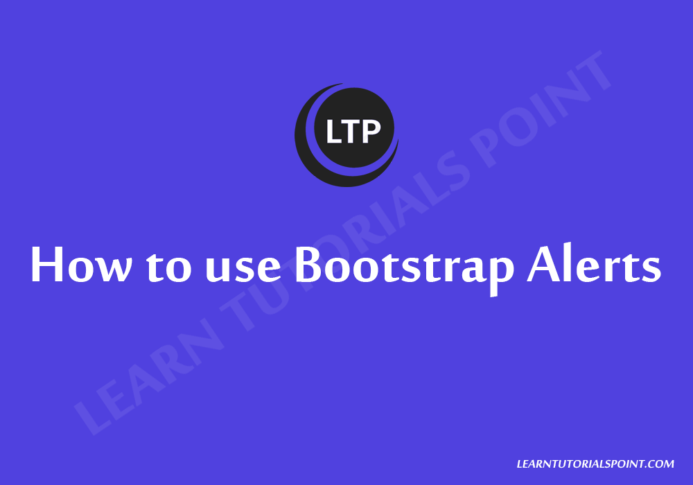 How to use Bootstrap Alerts