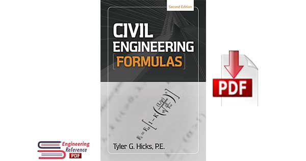 civil engineering formulas Second Edition by Tyler G. Hicks