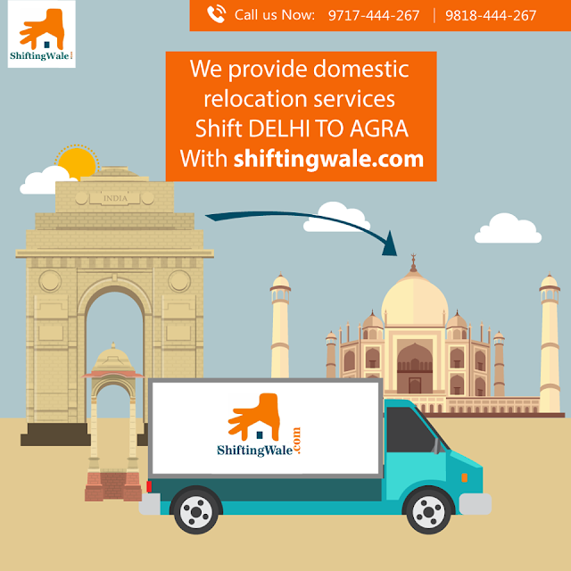 Packers and Movers Services from Delhi to Agra | Household Shifting Services from Delhi to Agra